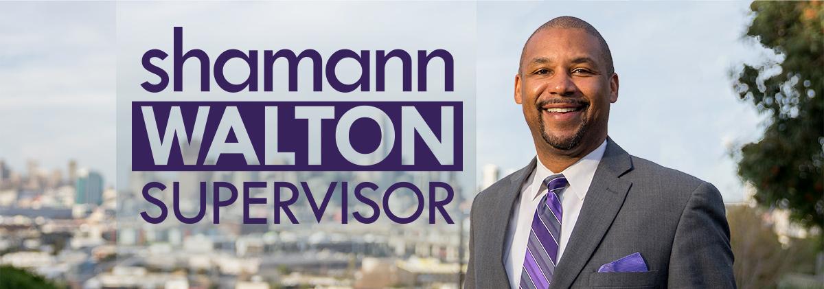Shamann Walton for San Francisco District 10 Supervisor 2018